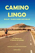 Camino Lingo - English - Spanish Words and Phrases