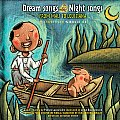 Dream Songs Night Songs From Mali to Louisiana With CDROM
