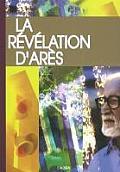 La Revelation D'Ares