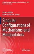 Singular Configurations of Mechanisms and Manipulators