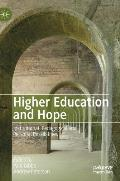 Higher Education and Hope: Institutional, Pedagogical and Personal Possibilities