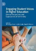 Engaging Student Voices in Higher Education: Diverse Perspectives and Expectations in Partnership