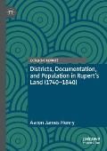 Districts, Documentation, and Population in Rupert's Land (1740-1840)