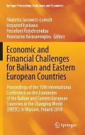 Economic and Financial Challenges for Balkan and Eastern European Countries: Proceedings of the 10th International Conference on the Economies of the