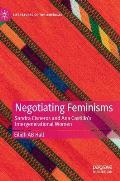 Negotiating Feminisms: Sandra Cisneros and Ana Castillo's Intergenerational Women
