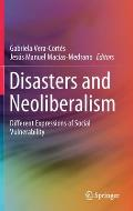 Disasters and Neoliberalism: Different Expressions of Social Vulnerability