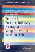 Tourism in Post-Revolutionary Nicaragua: Struggles Over Land, Water, and Fish