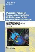 Myocardial Pathology Segmentation Combining Multi-Sequence Cardiac Magnetic Resonance Images: First Challenge, Myops 2020, Held in Conjunction with Mi
