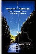 Mouches Volantes - Die Leuchtstruktur Des Bewusstseins