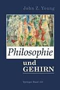 Philosophie Und Das Gehirn: Aus Dem Englischen Von Ingrid Horn