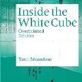 Yann S?randour: Inside the White Cube: Overprinted Edition