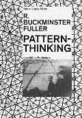 R Buckminster Fuller Pattern Thinking