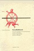 Geschichtszeit: ?ber Zeitvorstellungen in Den Universalchroniken Frutolfs Von Michelsberg, Honorius' Augustodunensis Und Ottos Von Fre