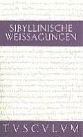 Sibyllinische Weissagungen: Griechisch - Deutsch