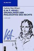 G. W. F. Hegel - Grundlinien der Philosophie des Rechts