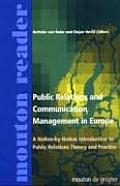 Public Relations and Communication Management in Europe: A Nation-By-Nation Introduction to Public Relations Theory and Practice