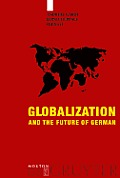 Globalization and the Future of German