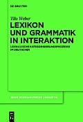 Lexikon und Grammatik in Interaktion