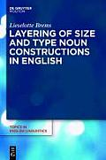 Layering of Size and Type Noun Constructions in English