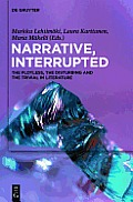 Narrative, Interrupted: The Plotless, the Disturbing and the Trivial in Literature