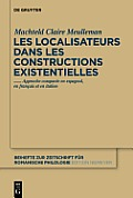 Les Localisateurs Dans Les Constructions Existentielles: Approche Compar?e En Espagnol, En Fran?ais Et En Italien