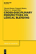 Cross-Disciplinary Perspectives on Lexical Blending