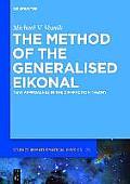 The Method of the Generalised Eikonal