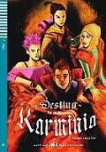Destino Karminia. Buch Mit Audio-cd
