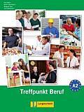 Berliner Platz 2 Neu - Treffpunkt Beruf A2 Mit Audio-cd