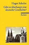 Gibt Es überhaupt Eine Deutsche Geschichte?