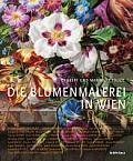 Die Blumenmalerei in Wien