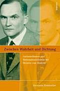 Zwischen Wahrheit Und Dichtung: Antisemitismus Und Nationalsozialismus Bei Heimito Von Doderer
