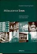 Moblierter Sinn: Stadtische Wohn- Und Lebensstile