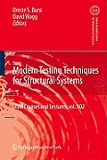 Modern Testing Techniques for Structural Systems: Dynamics and Control