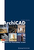 ArchiCAD Best Practice The Virtual Building Revealed