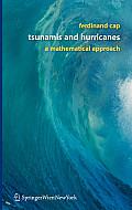 Tsunamis and Hurricanes: A Mathematical Approach