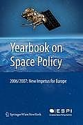 Yearbook on Space Policy: New Impetus for Europe