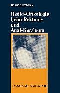 Radio-Onkologie Beim Rektum- Und Anal-Karzinom
