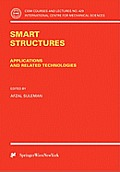 Smart Structures: Applications and Related Technologies