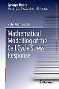 Mathematical Modelling of the Cell Cycle Stress Response