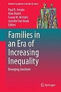 Families in an Era of Increasing Inequality: Diverging Destinies