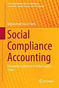 Social Compliance Accounting: Managing Legitimacy in Global Supply Chains