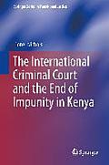 The International Criminal Court and the End of Impunity in Kenya