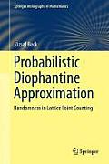 Probabilistic Diophantine Approximation: Randomness in Lattice Point Counting