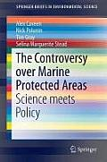 The Controversy Over Marine Protected Areas: Science Meets Policy
