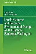 Late Pleistocene and Holocene Environmental Change on the Olympic Peninsula, Washington