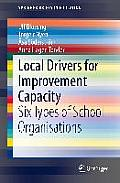 Local Drivers for Improvement Capacity: Six Types of School Organisations
