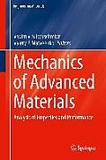 Mechanics of Advanced Materials: Analysis of Properties and Performance