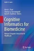Cognitive Informatics For Biomedicine Human Computer Interaction In Healthcare