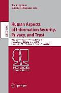 Human Aspects of Information Security, Privacy, and Trust: Third International Conference, Has 2015, Held as Part of Hci International 2015, Los Angel
